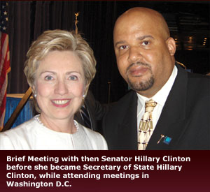 Empower Law - Brief Meeting with then Senator Hillary Clinton before she became Secretary of State Hillary Clinton, while attending meetings in Washington DC.