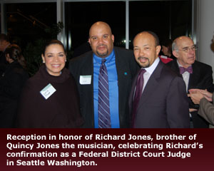Empower Law - Reception in honor of Richard Jones, brother of Quincy Jones the musician, celebrating Richard's confirmation as a Federal District Court Judge in Seattle Washington.